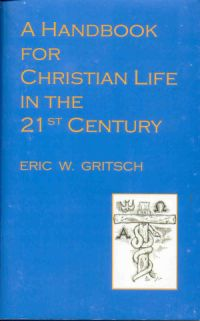 A Handbook for the Christian Life in the 21st Century