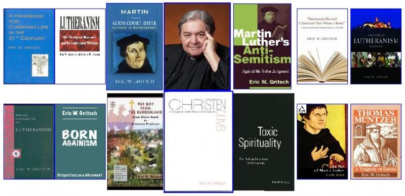 The Books Of Dr. Eric W. Gritsch